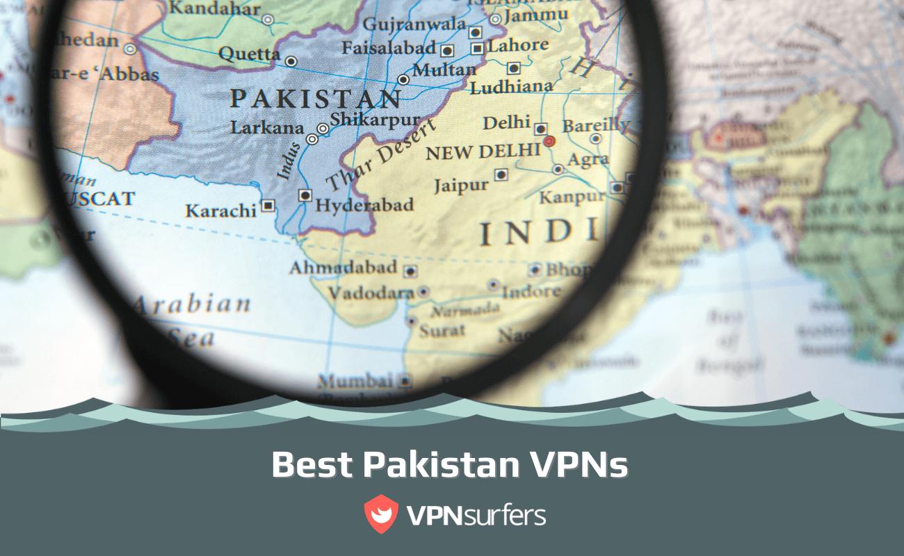 Best Pakistan VPNs