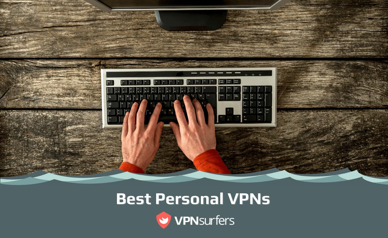 Best Personal VPNs